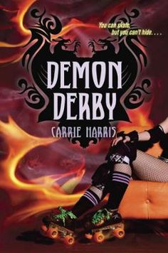 Demon Derby by Carrie Harris, Click to Start Reading eBook, She survived cancer, but can she fight demon derby girls? Set in the world of roller derby, the new n