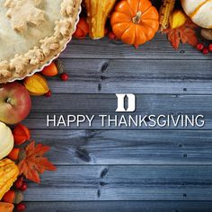 """""""We have so much to be thankful for every day. Here's to you and yours enjoying a great Thanksgiving!"""