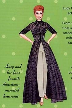 lucille ball's lounging pants | of Lucille Ball wearing this, but even at an early age I coveted Lucy ...