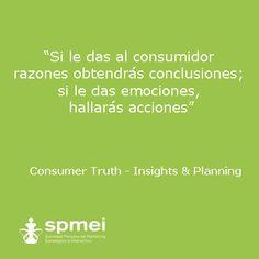 Si le das al consumidor razones obtendrás conclusiones; si le das emociones, hallarás acciones