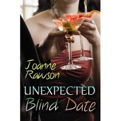 #Book Review of #UnexpectedBlindDate from #ReadersFavorite - https://readersfavorite.com/book-review/32456  Reviewed by Anne-Marie Reynolds for Readers' Favorite  Unexpected Blind Date by Joanne Rawson is a hilarious look at blind dating. Grace Worthington is over men. Period. After consuming copious amounts of Sex on the Beach cocktails, she swears that she will never have sex again. Ever. That is until she, somehow, finds herself agreeing to a blind date – something she would never have…