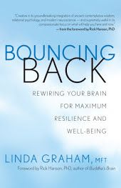 Bouncing Back : Rewiring Your Brain for Maximum Resilience and Well-Being