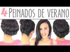 4 peinados de verano. 5 hairstyles for summer.