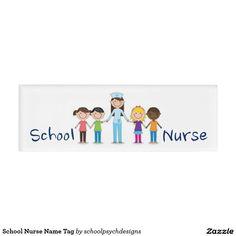 School Nurse Name Tag by schoolpsychdesigns of Zazzle.com