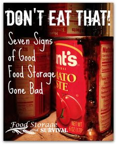 Don't eat that! Seven signs of good food storage gone bad. Don't eat that! Seven signs of good food storage gone bad. Prepper Food, Survival Food, Survival Prepping, Survival Skills, Emergency Preparedness, Doomsday Prepping, Survival Shelter, Survival Quotes, Wilderness Survival