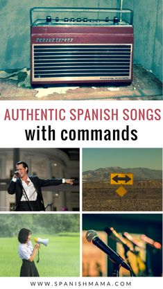 Authentic Spanish Songs with Commands