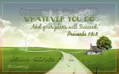 Christian Backgrounds   ... Commit To The Lord Wallpaper - Christian Wallpapers and Backgrounds