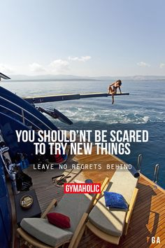 You Shouldn't Be Scared To Try New Things