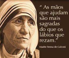 Pensamentos do Dia: Madre tereza DE Calcutá Mother Teresa, Some Words, Motivation, Amazing Quotes, No One Loves Me, Picture Quotes, Life Lessons, Quotations, Namaste