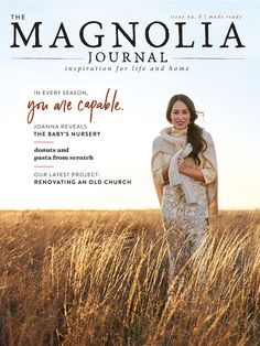 """""""Fixer Upper"""" star Joanna Gaines got candid about her recent pregnancy in the new Magnolia Journal."""