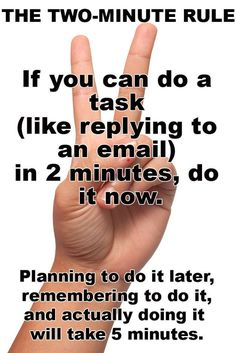 The Two-Minute Rule / 14 Day-To-Day Hacks That Will Vastly Improve Your Productivity