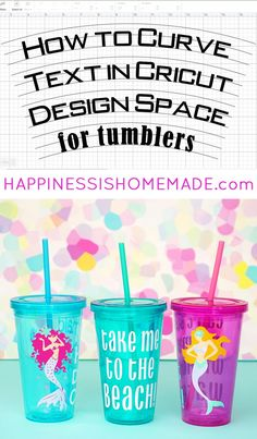 Mermaid Tumblers: Learn how to curve text for tumblers in Cricut Design Space so. - Mermaid Tumblers: Learn how to curve text for tumblers in Cricut Design Space so that it appears st - Inkscape Tutorials, Cricut Tutorials, Happiness Is Homemade, Giveaways, Do It Yourself Organization, Cricut Help, Cricut Air 2, Vinyl Tumblers, Glitter Tumblers