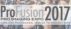 ProFusion Expo 2017 for the Professional Image-Maker: FREE, Toronto, Canada, November 7 – 8 https://www.photoxels.com/profusion-expo-2017-for-the-professional-image-maker-at-no-cost-toronto-canada-november-7-8/
