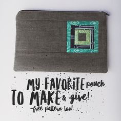 This is the time of year we start to think about making gifts, and I'm here to share my favorite pouch to make and give, to friends, family, teachers, even my kids' friends on occasion! The pouch is the perfect size to add personal items to, and super useful as a purse accessory, first aid kit,