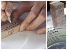 For game lovers, have your guests leave messages on Jenga blocks.