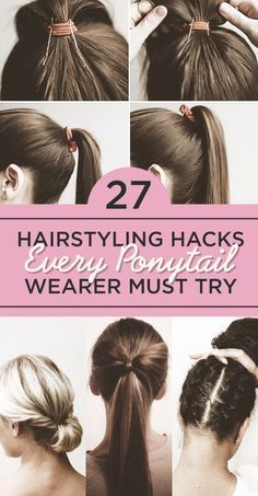27 hairstyling hacks every ponytail wearer must try #hair