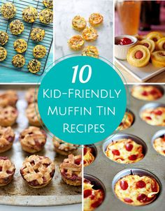 Yummy easy muffin tin recipes kids will love.