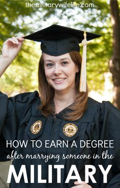 How to Earn a Degree After Marrying Someone in the Military - The Military Wife Life