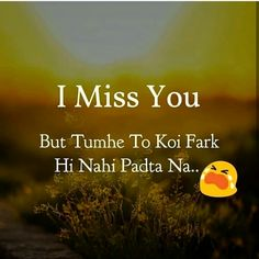 Hd h hr bt p bolta h asa mjak ni ye ni rshte shdi ka kru to ye ni tbyt ki blu to ye ni sry ni krti m age mjak Missing You Quotes For Him, I Love You Quotes, Romantic Love Quotes, Love Yourself Quotes, Hurt Quotes, Funny Quotes, Heart Touching Love Quotes, Real Friendship Quotes, Happy Friendship