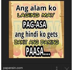 wag kang paasa pafall or payummy tagalog quotes Filipino Quotes, Pinoy Quotes, Tagalog Love Quotes, Tagalog Quotes Patama, Wisdom Quotes, Life Quotes, Hugot Lines Tagalog, Heartbroken Quotes, Heartbreak Quotes