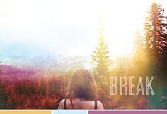 #ParaInspirarte: Tiempo para darte un break... ¿Sabías que todos los días necesitas uno? Un té, una escapada a algo que te guste hacer. Inténtalo!