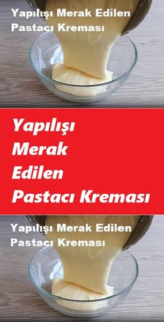 Yapılışı Merak Edilen Pastacı Kreması - See Tutorial and Ideas Eastern Cuisine, Iftar, Turkish Recipes, Homemade Beauty Products, Food Preparation, Nutella, Diy And Crafts, Health Fitness, Food And Drink