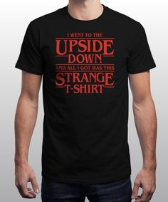 """I Went to Upside Down"" is today's £8/€10/$12 tee for 24 hours only on www.Qwertee.com Pin this for a chance to win a FREE TEE this weekend. Follow us on pinterest.com/qwertee for a second! Thanks:)"