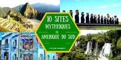 10 sites mythiques à découvrir en Amérique du Sud sur vie-inoubliable.com
