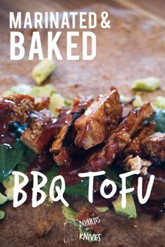 Marinated & Baked BBQ Tofu- roll it up in a wrap, put it in a sandwich, or serve it with BBQ inspired sides 133 Calories per 1/3 prepared