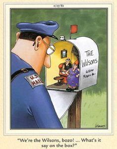 The Far Side by Gary Larson Cartoon Jokes, Funny Cartoons, M Mail, Gary Larson Cartoons, Far Side Cartoons, Think Small, The Far Side, Belly Laughs, Wtf Funny