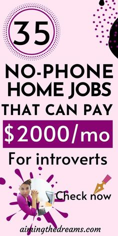 35 non-phone work from home jobs hiring now. Non-phone work from home jobs is not very difficult to find in this digital world. With some experience and attention, you will be able to make a good income from home. Work From Home Careers, Home Based Jobs, Legit Work From Home, Busy At Work, Earn Money From Home, Earn Money Online, Way To Make Money, Online Income, Online Side Jobs
