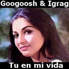 Googoosh & Igrag - Tu en mi vida acordes