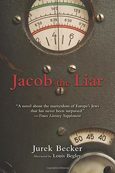 Jacob the Liar by Jurek Becker