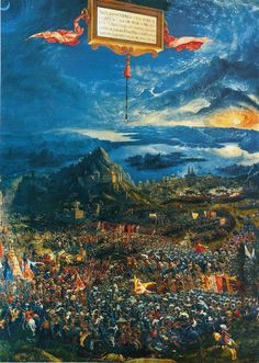 """The battle of Issus"" Albrecht Altdorfer was a painter, engraver, architect and graphic artist. He is best known for his paintings of biblical and historical subjects, on backgrounds filled with imagination."