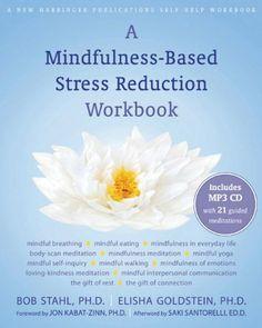 A Mindfulness-Based Stress Reduction Workbook by Bob Stahl, http://www.amazon.com/dp/1572247088/ref=cm_sw_r_pi_dp_uAMRsb1VA7SMG