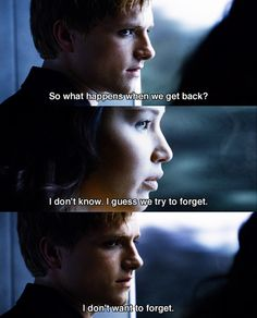 ugh. i understand both sides. he's in love and doesn't want to forget, but on the flip side that was a horrible experience for katniss and she wants to forget everything. :(