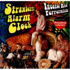 Strawberry Alarm Clock.  Oh yes.