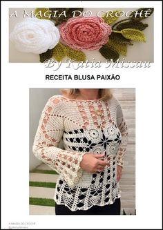 Lançamento!!!   Olá amigas, leitoras e seguidoras do blog!!   A blusa Paixão é uma peça única, composta por squares, pontos rendados, de...