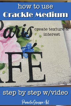 How to use Crackle medium to add texture and interest to your art, diy signs and more. Simple step by step tutorial with video so show everyone how easy it is to crackle painted pieces. Flow Painting, Crackle Painting, Painting Lessons, Painting Tips, Painting On Wood, Painting Tutorials, Top Paint Colors, Stencil Wood, Stenciling