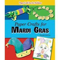 Mrs. Jackson's Class Website Blog: Mardi Gras Crafts-Books-Activities-Treats-Ideas-Games