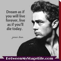 Work your hardest daily to make your dreams a reality & success awaits. #passion #jamesdean http://BetweenMyStageLife.com