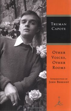 Other Voices, Other Rooms by Truman Capote. and almost everything else by him
