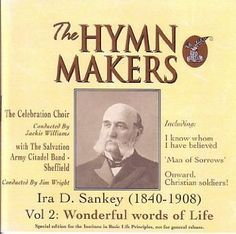 Wonderful Words of Life: The Hymns of Ira D Sankey Vol. 2  by Hymn Makers