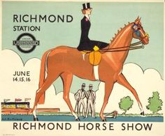 Horses of London - Richmond Horse Show, by Anna Katrina Zinkeisen, 1934 Published by London Transport, 1934 London Underground, London Transport Museum, Public Transport, Horse Posters, Railway Posters, Vintage Horse, Old London, Vintage London, Vintage Travel Posters