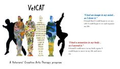 """VetCAT: A New Approach: After a few years of intentional conversations w/ partners at the Dance Movement Therapy Program at Columbia College Chicago and the Art Therapy Graduate Program at the School of the Art Institute of Chicago, VetCAT """"Veterans' Creative Art Therapy"""" was born. We are so committed to a safe and inclusive place, we provide VetCAT as a free service to all veterans and service members.  There is no prior artistic or counseling experience necessary.  No diagnosis. No stigma."""
