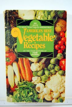 AMERICAS-BEST-VEGETABLE-RECIPES-Farm-Journal-COOKBOOK-1976