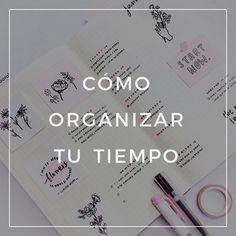 Cómo organizar tu tiempo