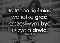 #cytaty #foryou #life #true #prawdziwecytaty #action  #cytaty #foryou #life #true #prawdziwecytaty #action Small Quotes, Me Quotes, Motto, Life Slogans, I Want To Cry, Humor, Good Advice, Proverbs, Peace And Love