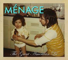 Ménage e The Great American Lie faixa a faixa