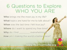 6 Questions to Explore Who You Are